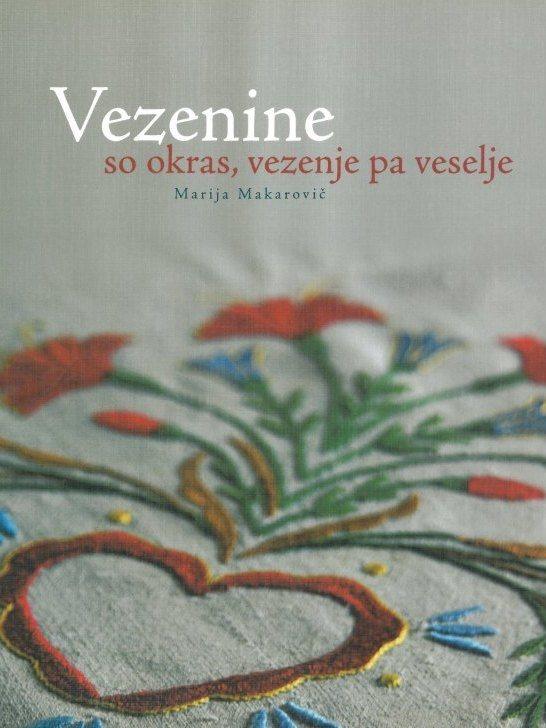 Cover: Vezenine so okras, vezenje pa veselje}