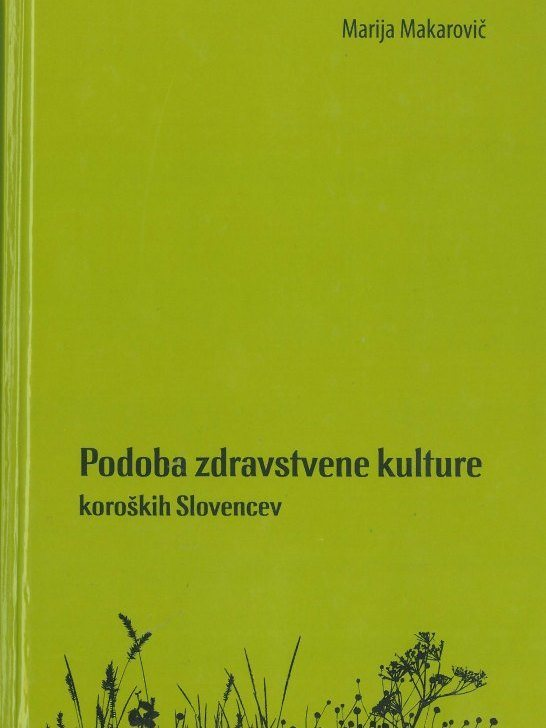 Cover: Podoba zdravstvene kulture koroških Slovencev}