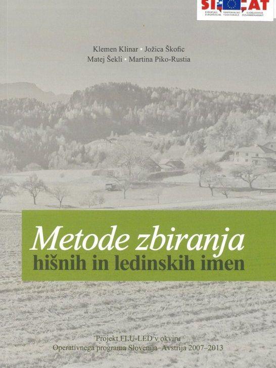 Cover: Metode zbiranja hišnih in ledinskih imen}
