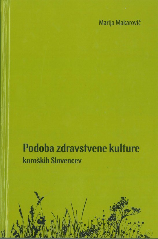 Cover: Podoba zdravstvene kulture koroških Slovencev