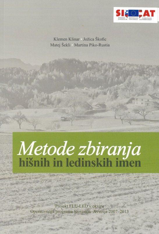 Cover: Metode zbiranja hišnih in ledinskih imen