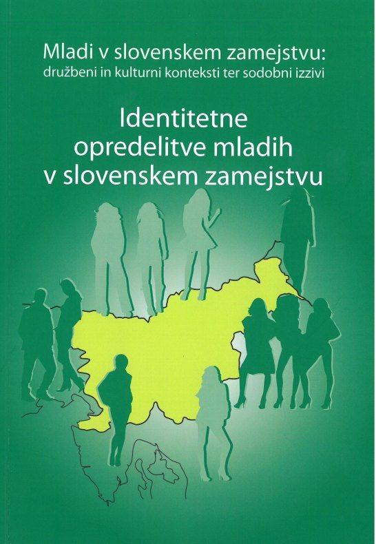 Cover: Identitetne opredelitve mladih v slovenskem zamejstvu